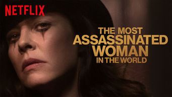 Se The Most Assassinated Woman in the World på Netflix