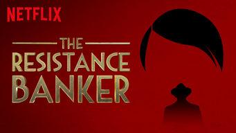 Se The Resistance Banker på Netflix