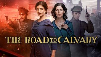 Se The Road to Calvary på Netflix