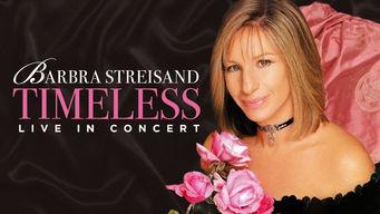 Se Barbra Streisand: Timeless: Live in Concert på Netflix