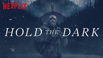 Se Hold the Dark på Netflix