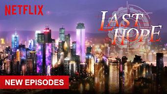 Se Last Hope på Netflix