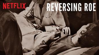 Se Reversing Roe på Netflix