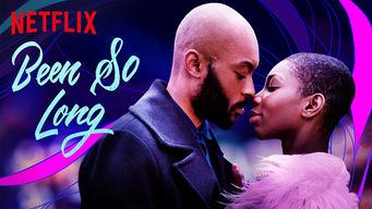 Se Been So Long på Netflix