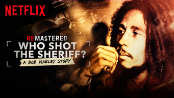 Se ReMastered: Who Shot the Sheriff på Netflix