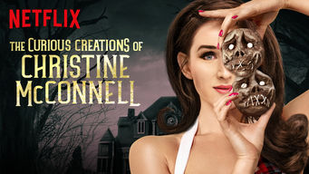 Se The Curious Creations of Christine McConnell på Netflix