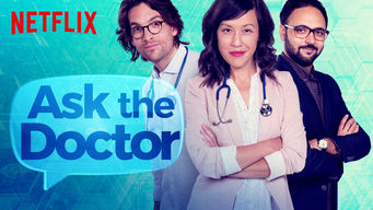 Se Ask the Doctor på Netflix