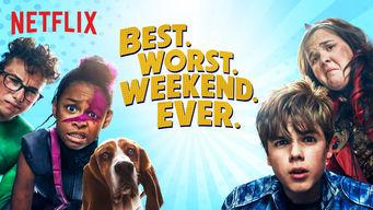 Se Best.Worst.Weekend.Ever. på Netflix