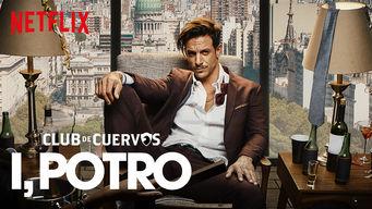 Se Club de Cuervos Presents: I, Potro på Netflix