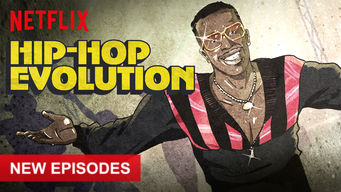 Se Hip-Hop Evolution på Netflix