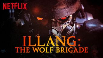 Se Illang: The Wolf Brigade på Netflix