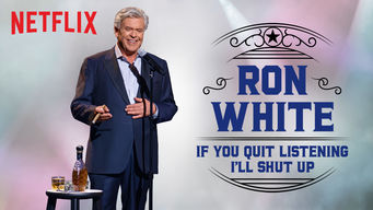 Se Ron White: If You Quit Listening, I'll Shut Up på Netflix