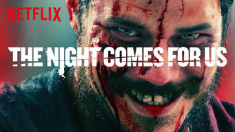 Se The Night Comes for Us på Netflix