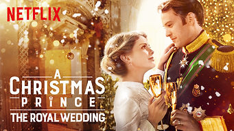 Se A Christmas Prince: The Royal Wedding på Netflix