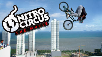 Se Nitro Circus: The Movie på Netflix