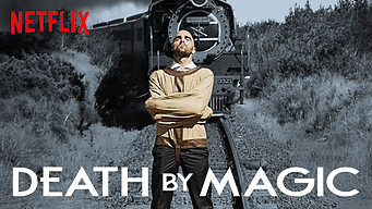 Se Death by Magic på Netflix