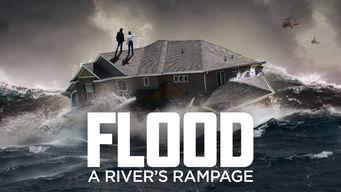 Se Flood: A River's Rampage på Netflix