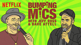 Se Bumping Mics with Jeff Ross & Dave Attell på Netflix