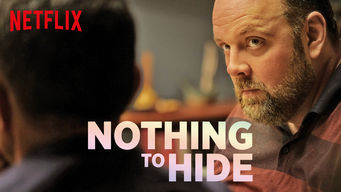 Nothing to Hide netflix film serier