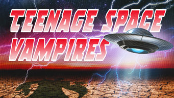 Teenage Space Vampires netflix film serier
