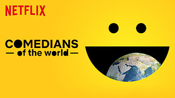 Se Comedians of the World på Netflix