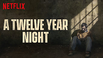 Se A Twelve-Year Night på Netflix