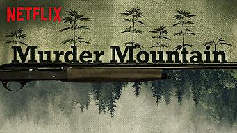 Se Murder Mountain på Netflix