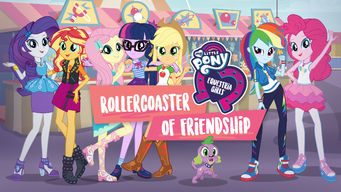 Se My Little Pony Equestria Girls: Rollercoaster of Friendship på Netflix