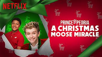 Se filmen Prince of Peoria: A Christmas Moose Miracle på Netflix