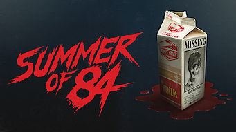 Se Summer of 84 på Netflix