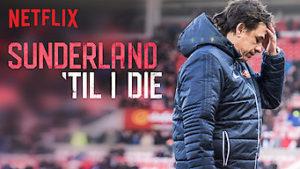 Sunderland Til I Die netflix