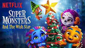 Se Super Monsters and the Wish Star på Netflix