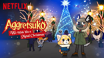 Se Aggretsuko: We Wish You a Metal Christmas på Netflix