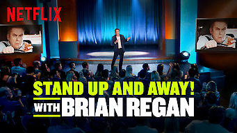 Se Stand Up and Away! with Brian Regan på Netflix