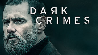 Se Dark Crimes på Netflix