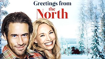 Se Greetings from the North på Netflix