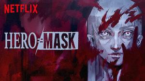 hero mask netflix