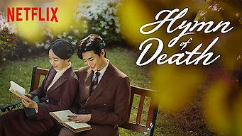 Se Hymn of Death på Netflix