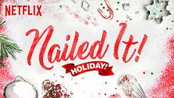 Se Nailed It! Holiday! på Netflix