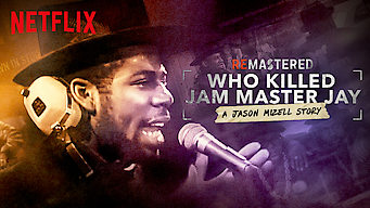 Se ReMastered: Who Killed Jam Master Jay? på Netflix