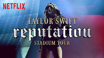 Se Taylor Swift Reputation Stadium Tour på Netflix