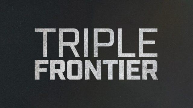 triple frontier netflix film premiere