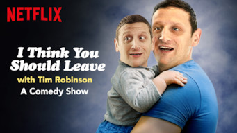 Se I Think You Should Leave with Tim Robinson på Netflix