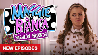 Se Maggie and Bianca: Fashion Friends på Netflix