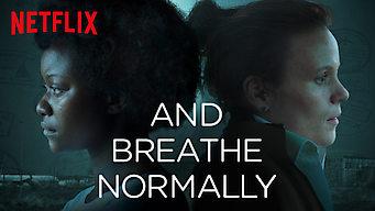 Se And Breathe Normally på Netflix