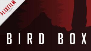 bird box podcast flixfilm