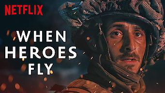 When Heroes Fly film serier netflix