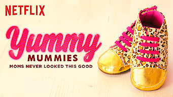 Yummy Mummies film serier netflix