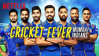 Se Cricket Fever: Mumbai Indians på Netflix