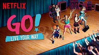 Go! Live Your Way film serier netflix